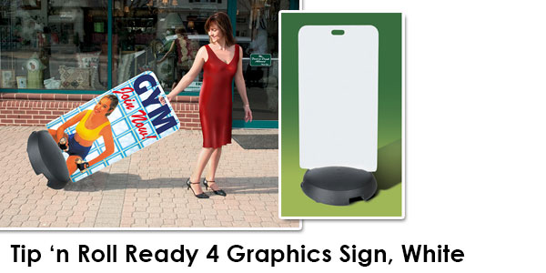 Tip'n Roll Ready 4 Graphics White Sidewalk Sign